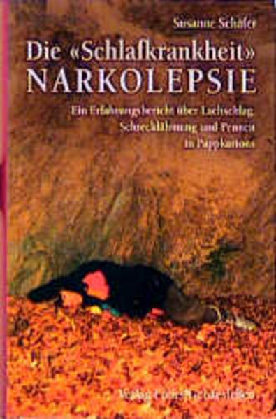 Die Schlafkrankheit Narkolepsie als Buch von Su...