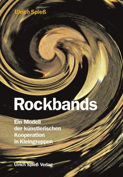 Rockbands als Buch von Ulrich Spieß
