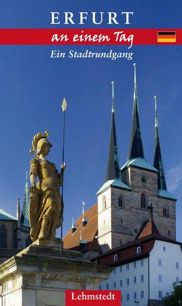 Erfurt an einem Tag als Buch von Kristina Kogel