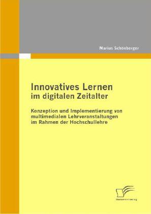 Innovatives Lernen im digitalen Zeitalter: Konz...