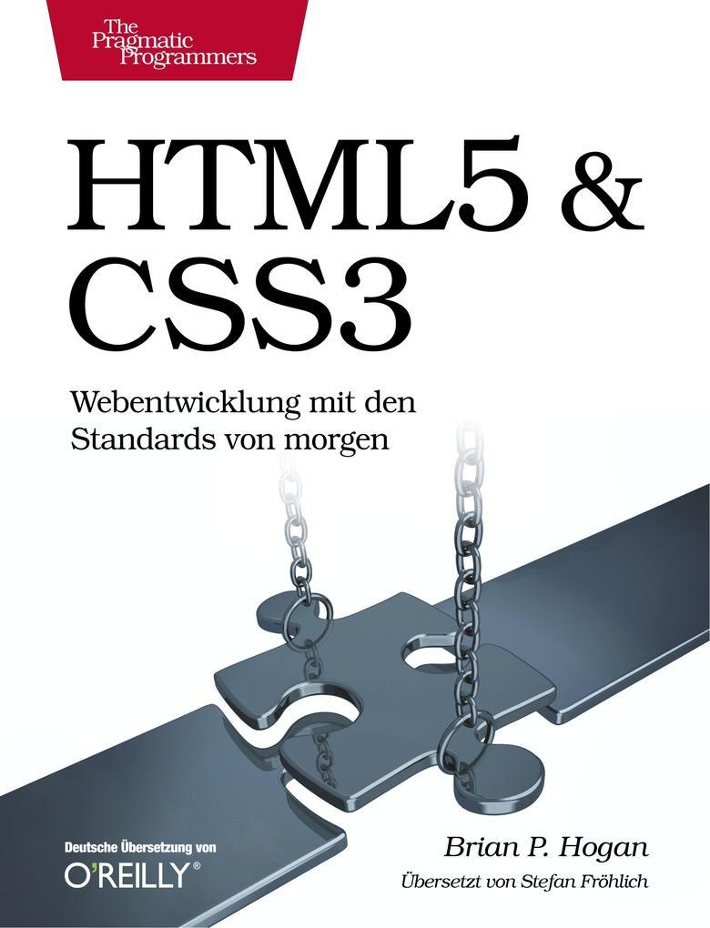 HTML5 & CSS3 als Buch von Brian P. Hogan