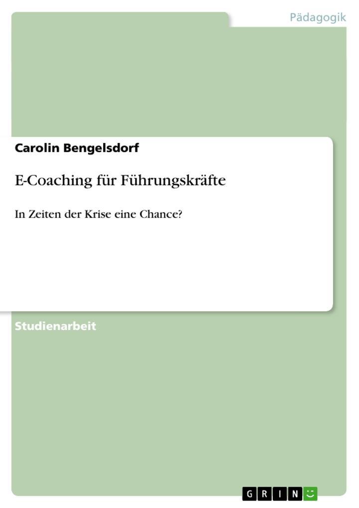 E-Coaching für Führungskräfte als Buch von Caro...