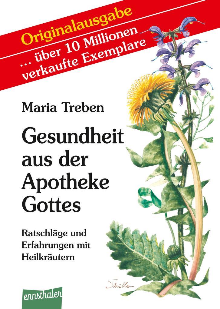 Gesundheit aus der Apotheke Gottes als Buch von...
