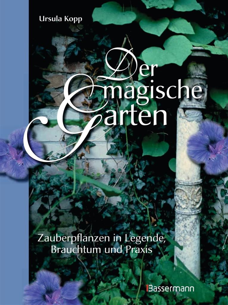 Der magische Garten als eBook Download von Ursu...
