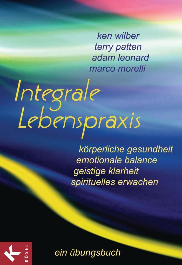 Integrale Lebenspraxis als eBook Download von K...