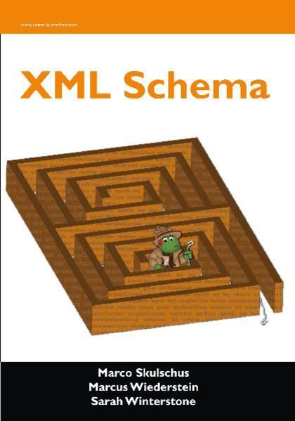 XML Schema als Buch von Marco Skulschus, Marcus...