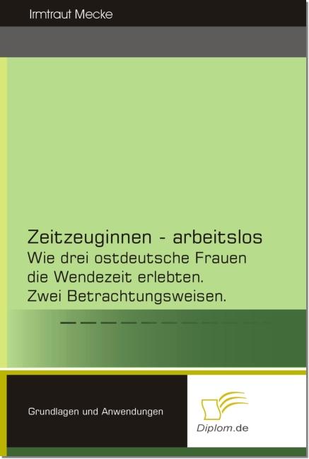 Zeitzeuginnen - arbeitslos als eBook Download v...