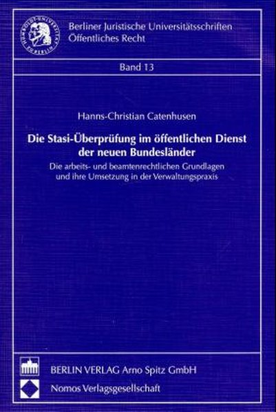 Die Stasi-Überprüfung im öffentlichen Dienst de...