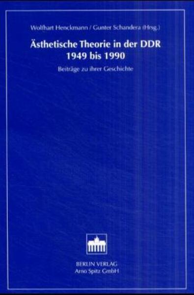 Ästhetische Theorie in der DDR 1949 bis 1990 al...