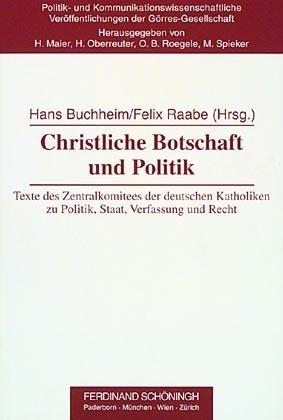Christliche Botschaft und Politik als Buch von