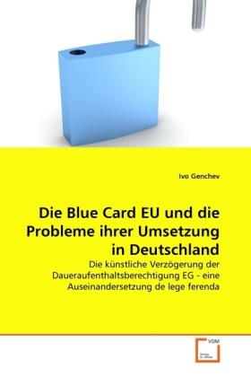 Die Blue Card EU und die Probleme ihrer Umsetzu...