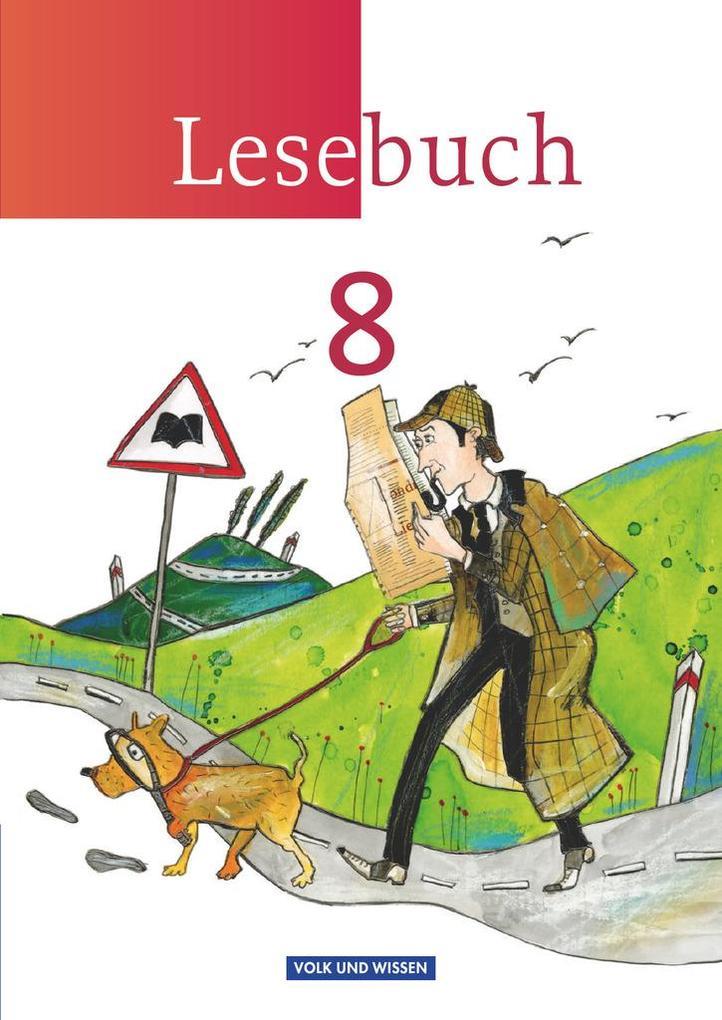 Lesebuch 8. Schuljahr. Schülerbuch. Östliche Bu...
