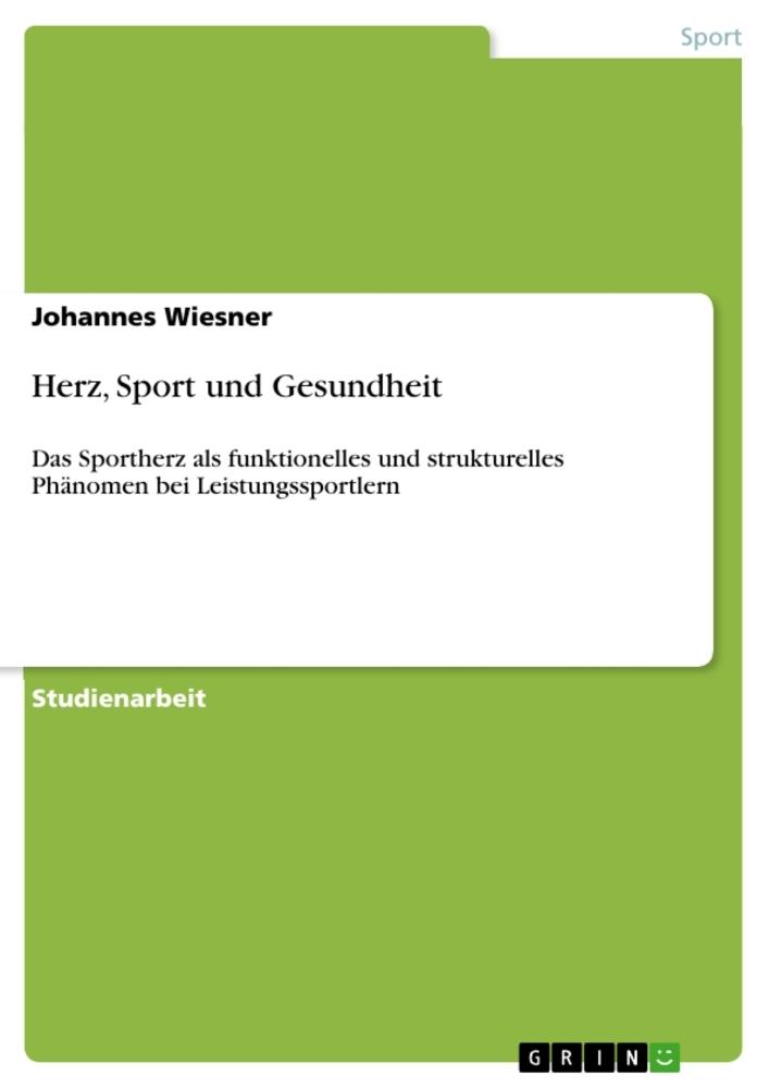 Herz, Sport und Gesundheit als Buch von Johanne...