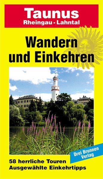 Taunus, Rheingau, Lahntal als Buch von