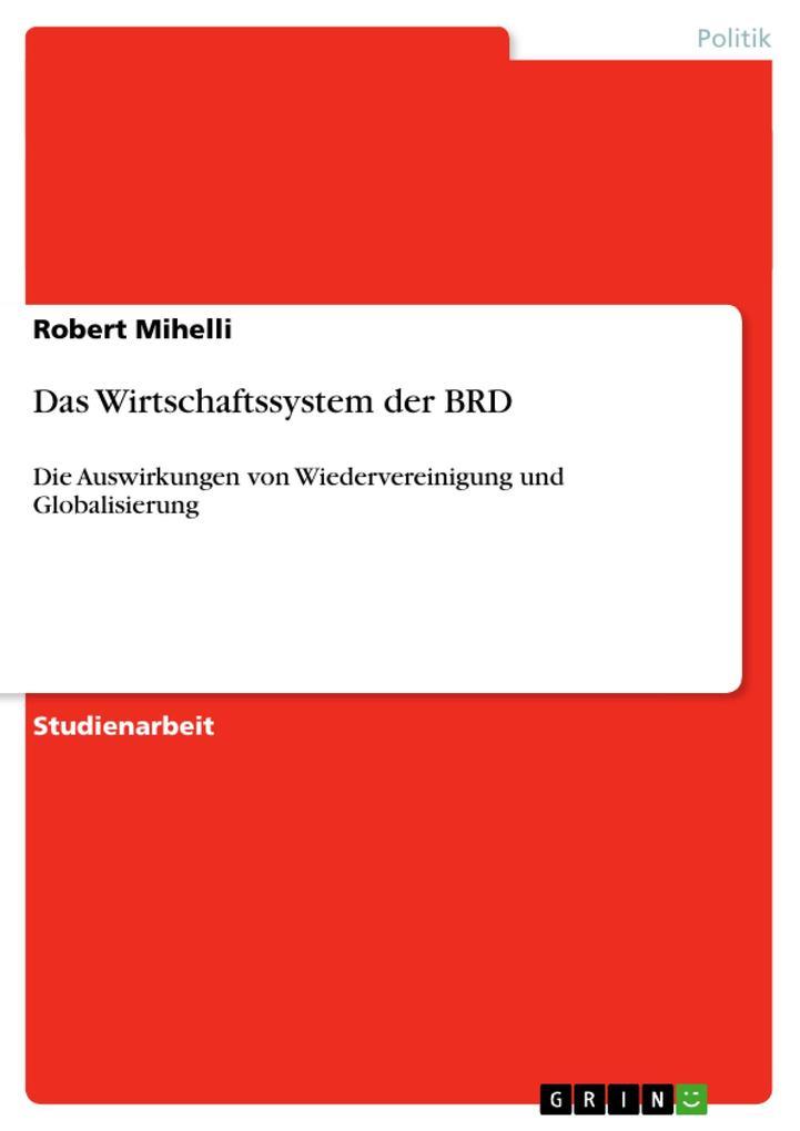 Das Wirtschaftssystem der BRD als Buch von Robe...