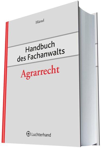 Handbuch des Fachanwalts Agrarrecht als Buch von