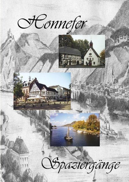 Honnefer Spaziergänge als Buch von Karl Günter ...