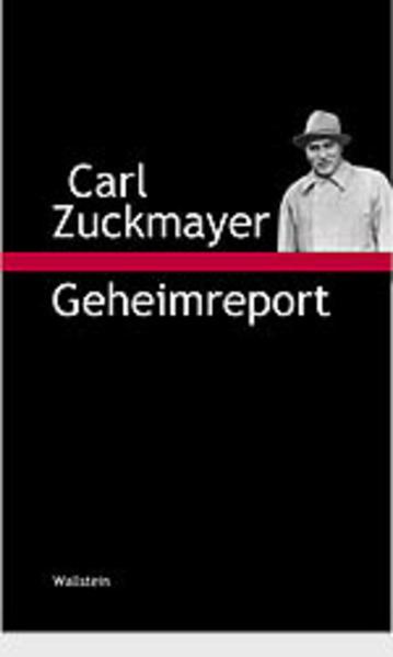 Geheimreport als Buch von Carl Zuckmayer
