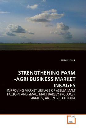 STRENGTHENING FARM -AGRI BUSINESS MARKET INKAGE...