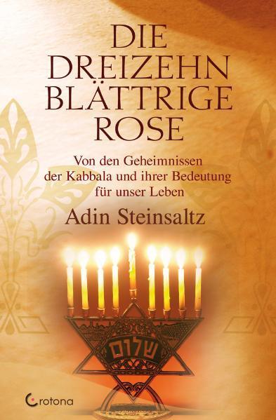 Die dreizehnblättrige Rose als Buch von Adin St...