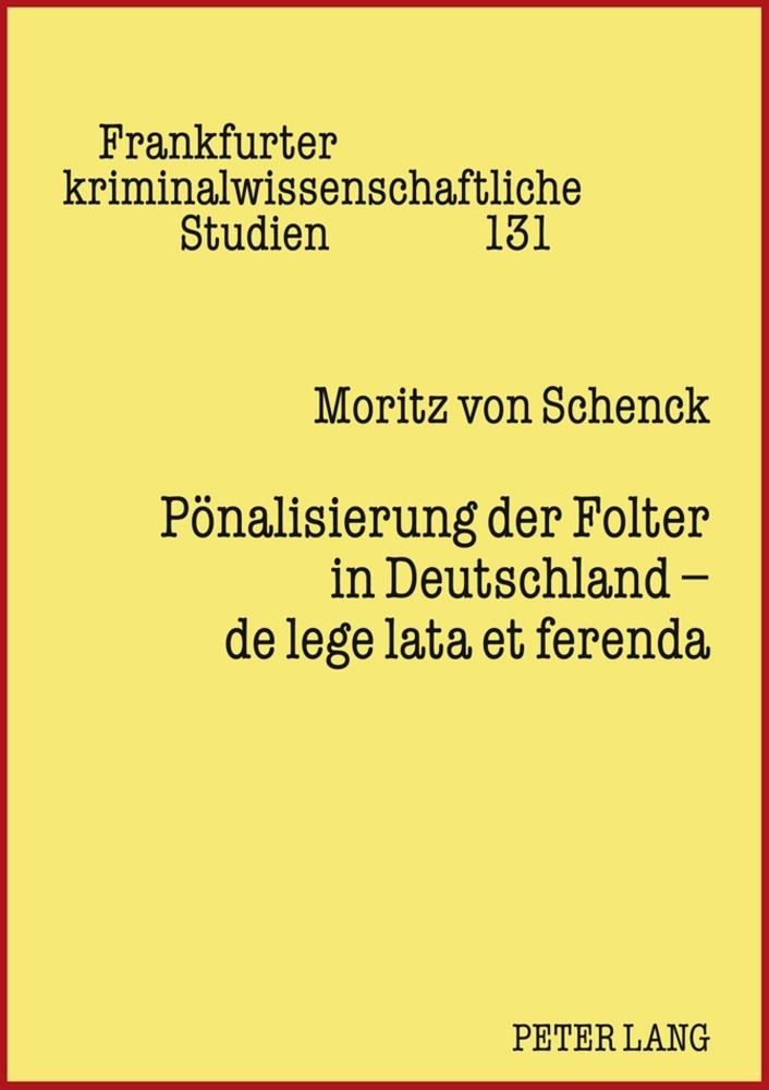 Pönalisierung der Folter in Deutschland - de le...