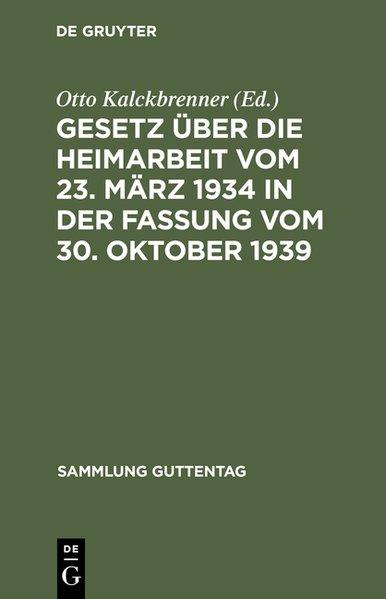 Gesetz über die Heimarbeit vom 23. März 1934 in...
