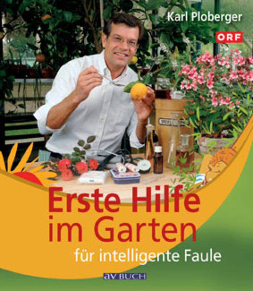 Erste Hilfe im Garten für intelligente Faule al...