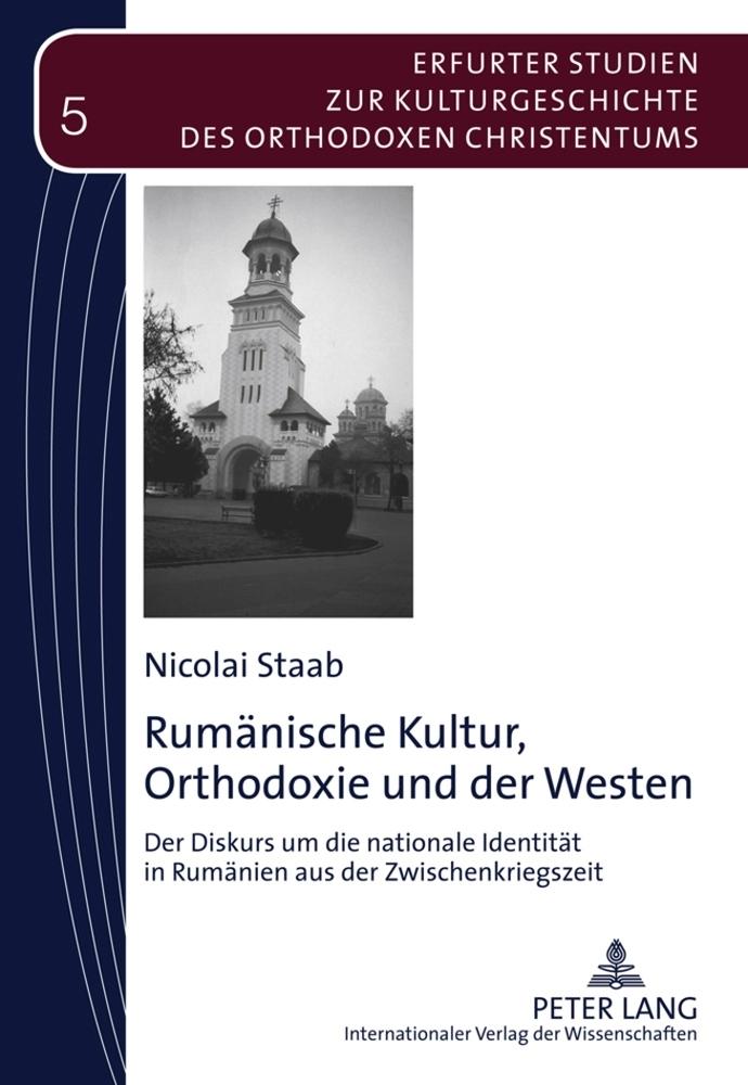 Rumänische Kultur, Orthodoxie und der Westen al...