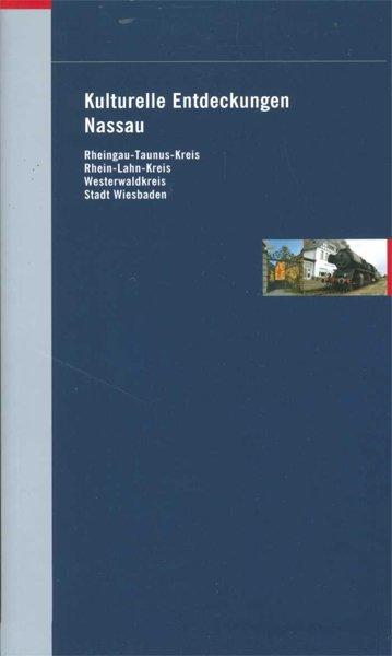 Kulturelle Entdeckungen Nassau als Buch von