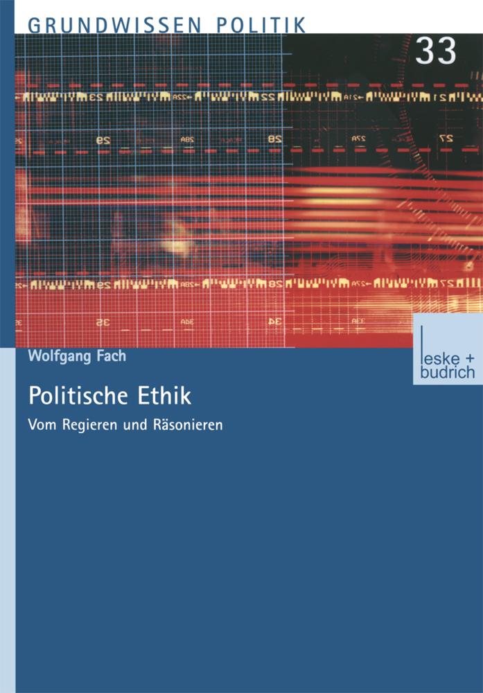 Politische Ethik als Buch von Wolfgang Fach