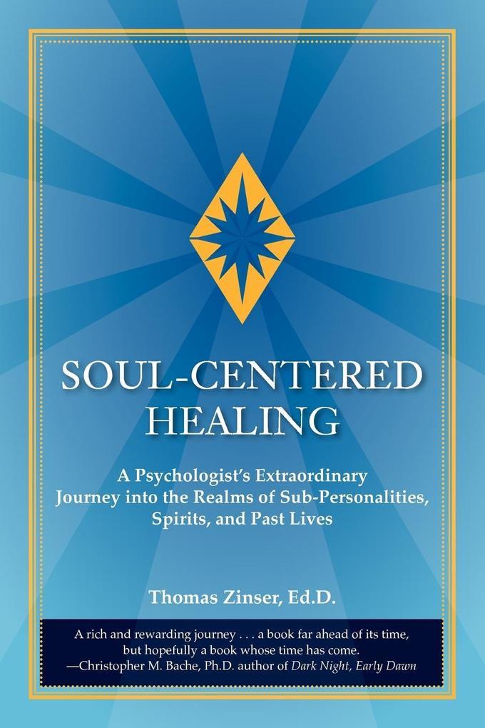 Soul-Centered Healing als Buch von Thomas Josep...