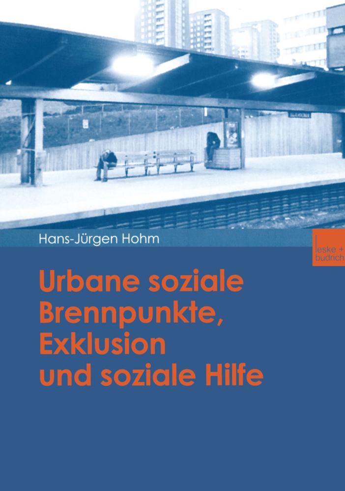 Urbane soziale Brennpunkte, Exklusion und sozia...