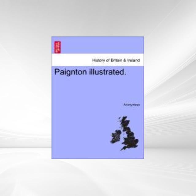 Paignton illustrated. als Taschenbuch von Anony...