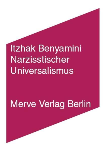 Narzisstischer Universalismus als Buch von Itzh...