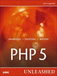 PHP 5 Unleashed als eBook Download von John Cog...