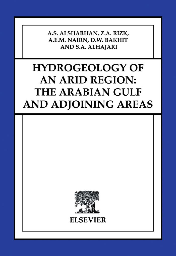 9780080534329 - Hydrogeology of an Arid Region: The Arabian Gulf and Adjoining Areas als eBook Download von - Buch