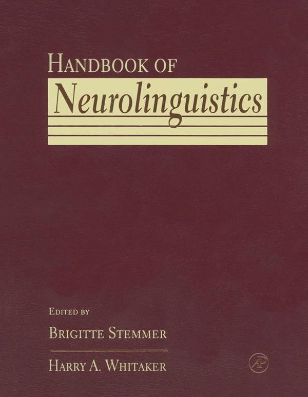 9780080533131 - Handbook of Neurolinguistics als eBook Download von - Buch