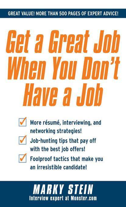 Get a Great Job When You Don´t Have a Job als e...