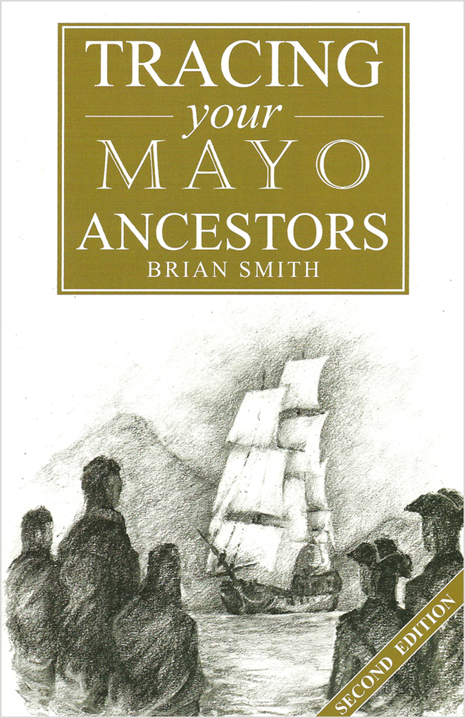 A Guide to Tracing your Mayo Ancestors als eBoo...
