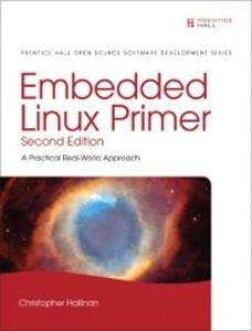 Embedded Linux Primer als eBook Download von Ch...