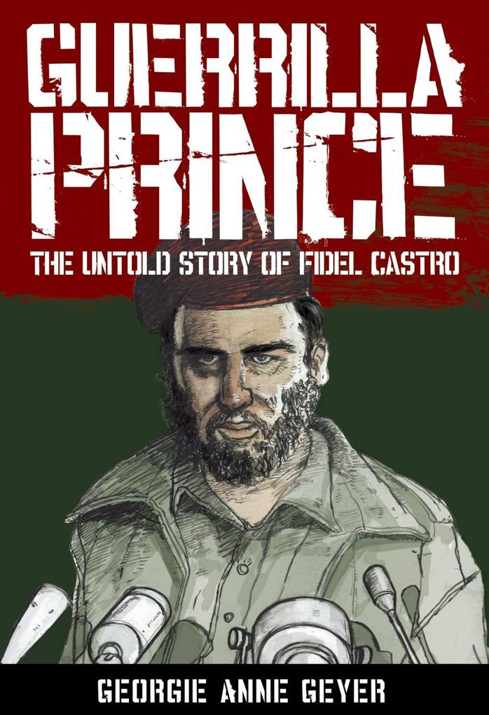 Guerrilla Prince: The Untold Story Of Fi als eB...