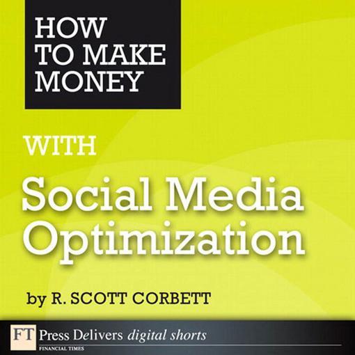 How to Make Money with Social Media Optimizatio...