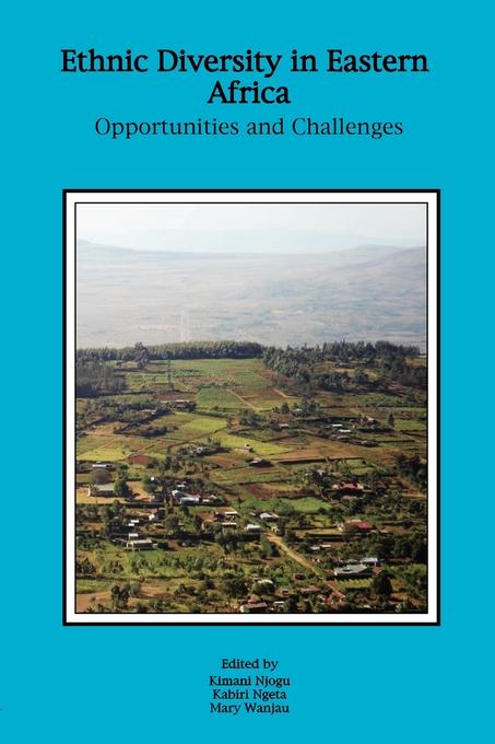 9789966028068 - Kimani Njogu: Ethnic Diversity in Eastern Africa als eBook Download von Kimani Njogu - Kitabu