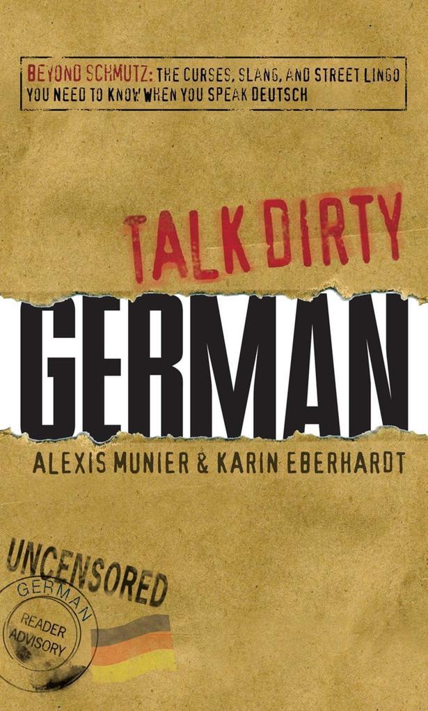 Talk Dirty German als eBook Download von Alexis...