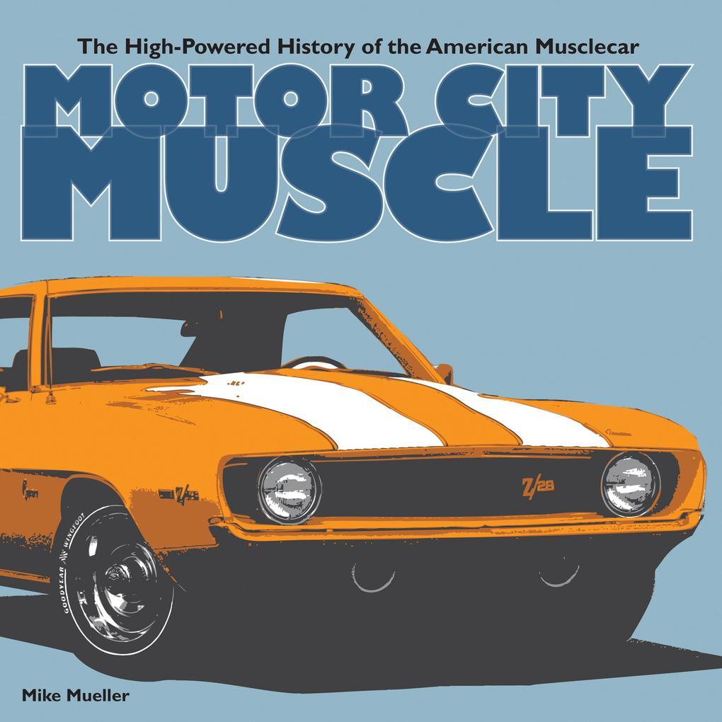 Motor City Muscle als eBook Download von Mike M...