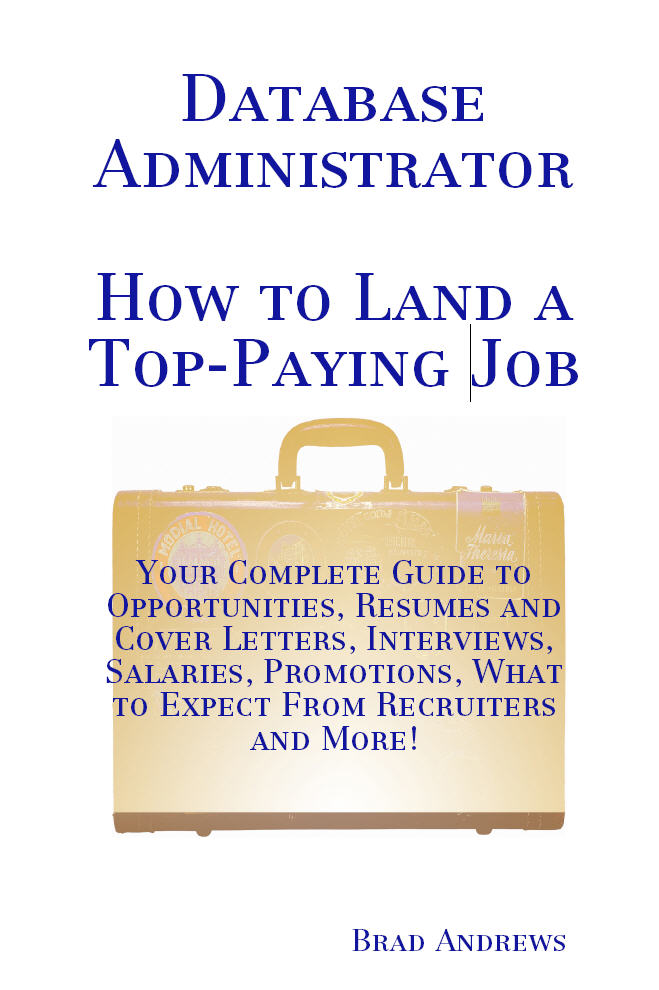 Database Administrator - How to Land a Top-Payi...