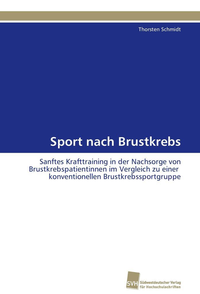 Sport nach Brustkrebs als Buch von Thorsten Sch...