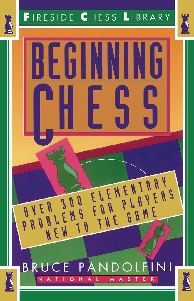 Beginning Chess als Taschenbuch von Bruce Pando...