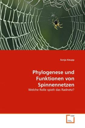 Phylogenese und Funktionen von Spinnennetzen al...