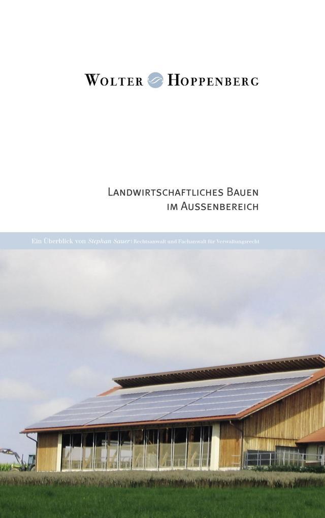 Landwirtschaftliches Bauen im Außenbereich als ...